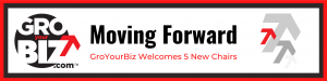 Welcome 5 New Board Chairs to GroYourBiz