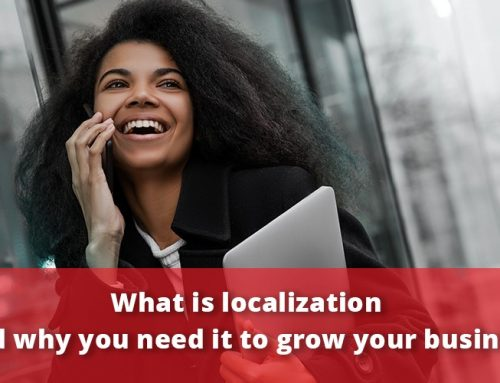 What is Localization and Why You Need It to GroYourBiz