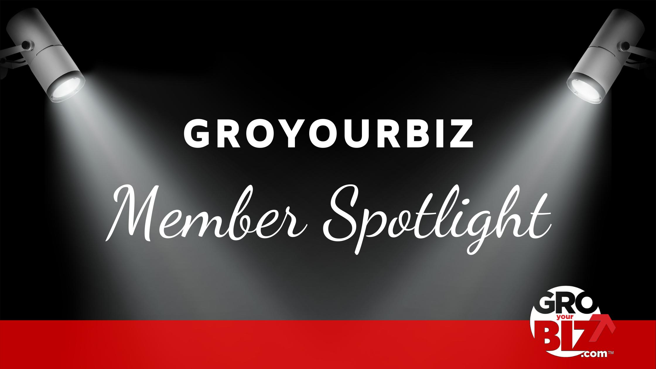 GroYourBiz Member Spotlight Banner