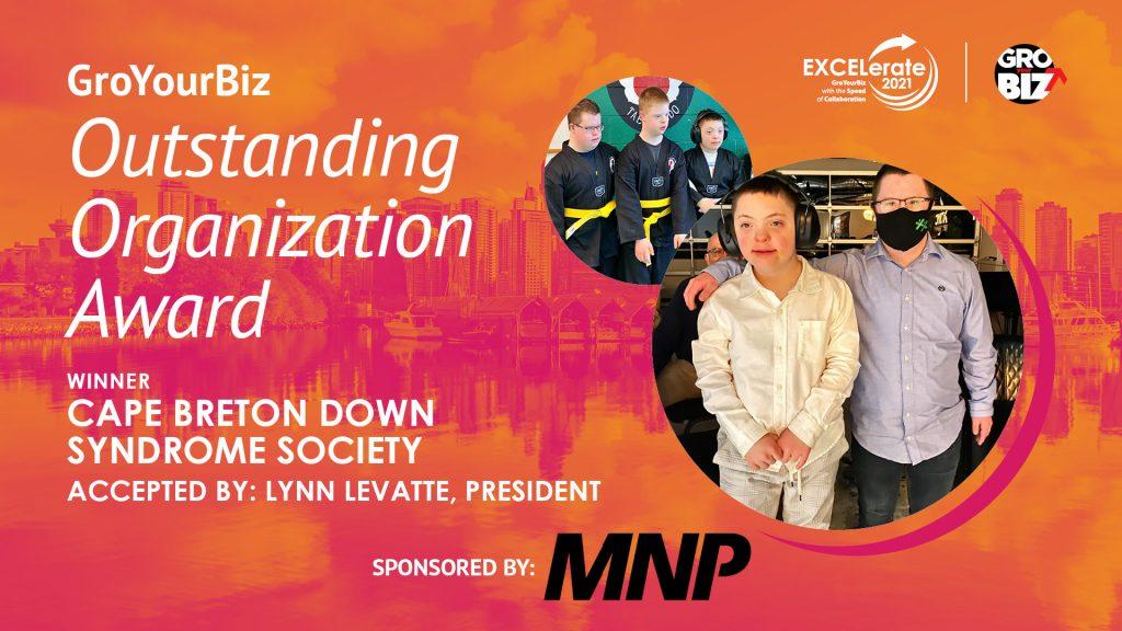 GroYourBiz Outstanding Organization Award Winner Cape Breton Down Syndrome Society Lynn LeVatte