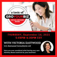 A Taste of GroYourBiz with Victoria Eastwood Sept 16 Toronto Ontario