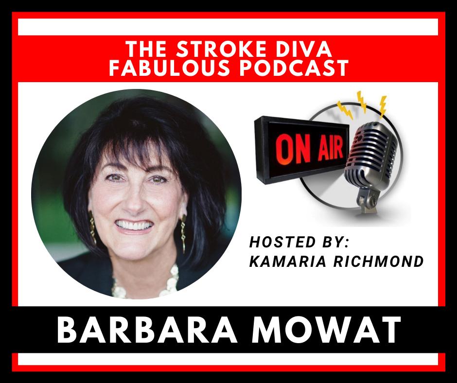 Barbara Mowat The Stroke Diva Fabulous Podcast GroYourBiz